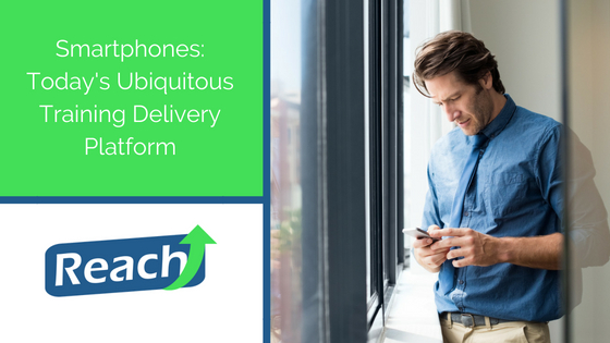 Smartphones: Today's Ubiquitous Training Delivery Platform