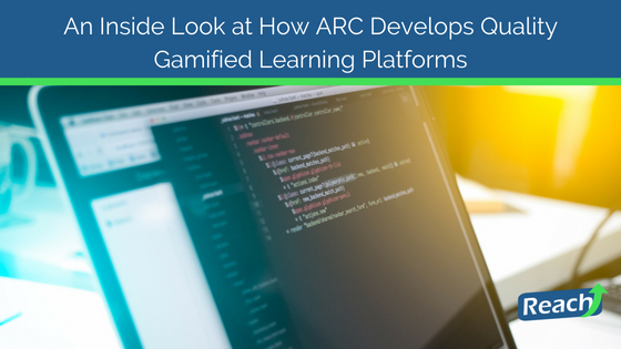 An Inside Look at How ARC Develops Quality Gamified Learning Platforms