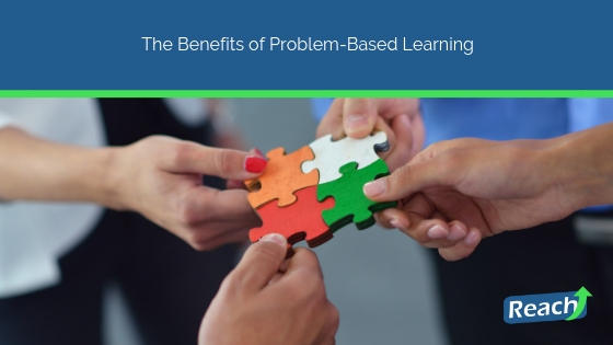 The Benefits of Problem-Based Learning